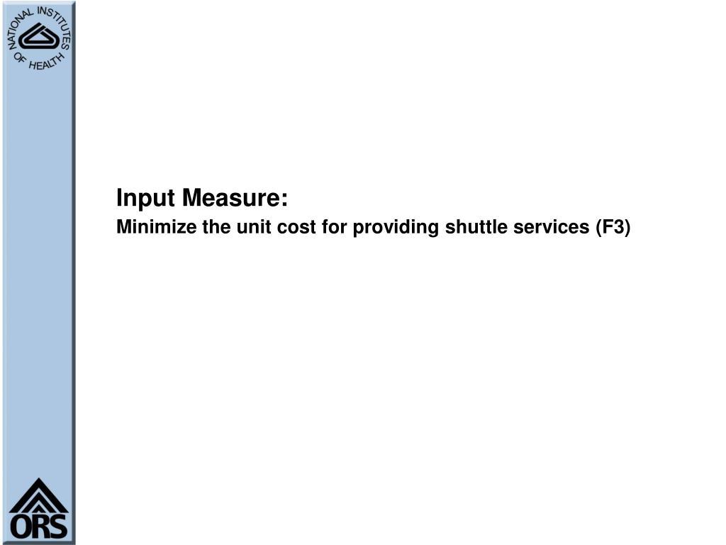 Input Measure: