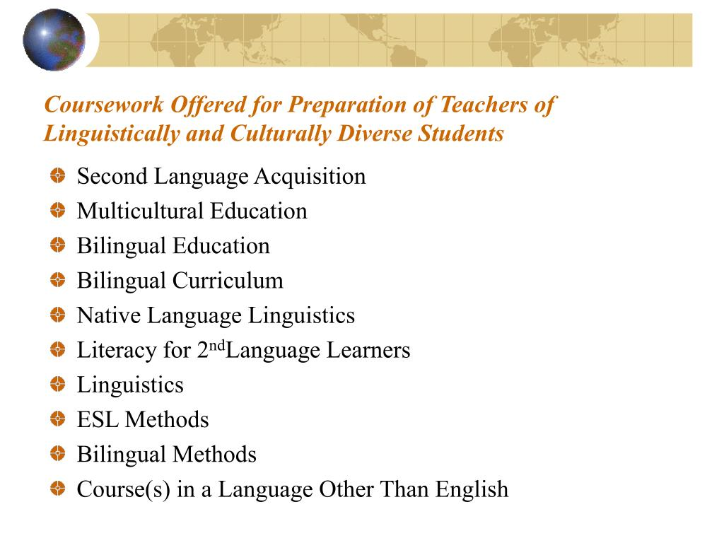 Coursework Offered for Preparation of Teachers of Linguistically and Culturally Diverse Students