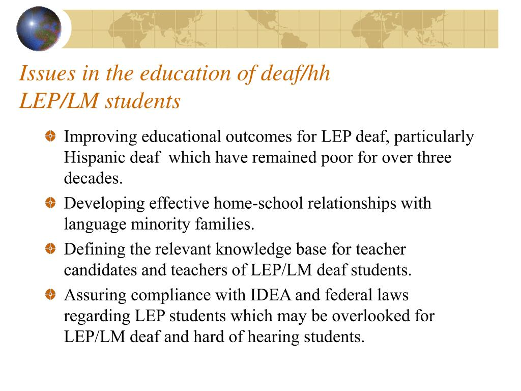 Issues in the education of deaf/hh