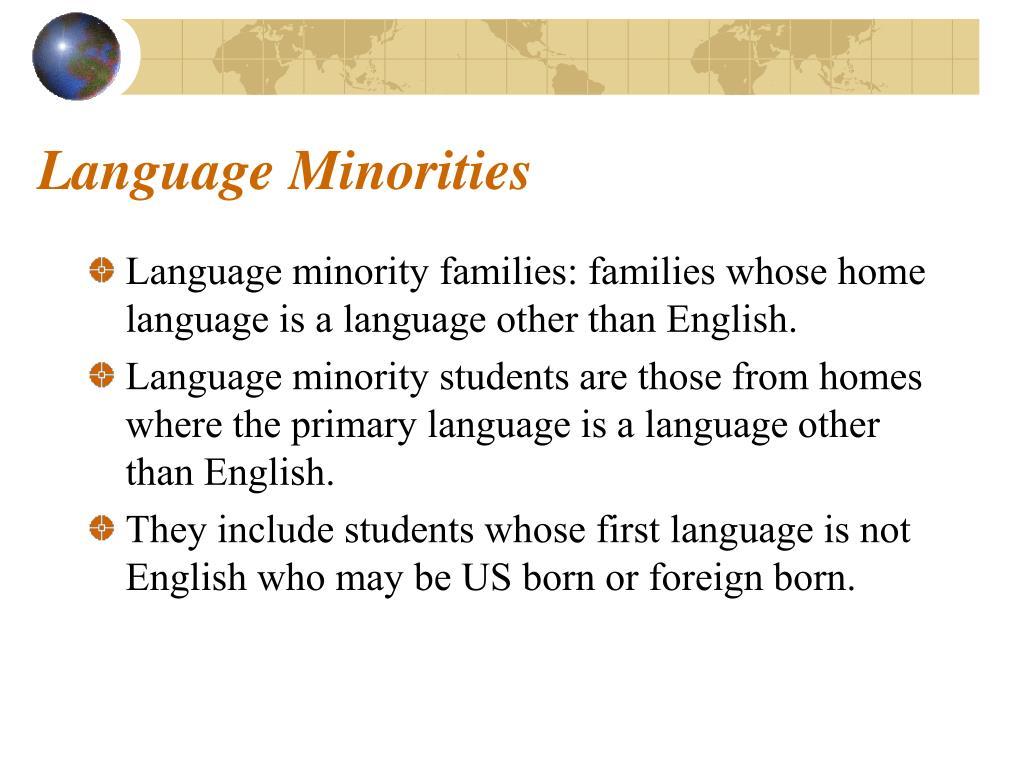 Language Minorities