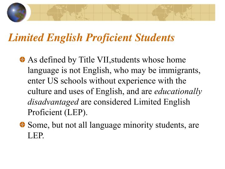 Limited english proficient students