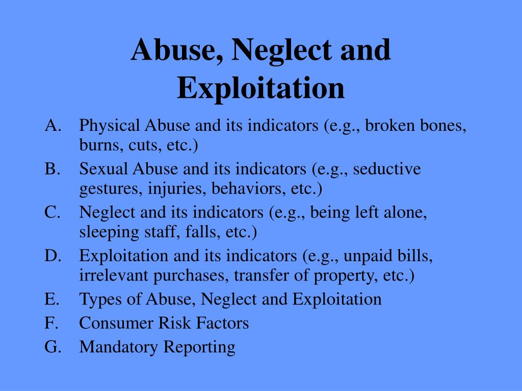 Abuse, Neglect and Exploitation