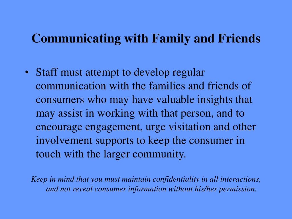 Communicating with Family and Friends