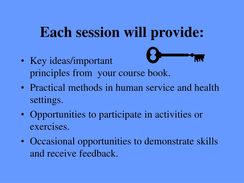 Each session will provide: