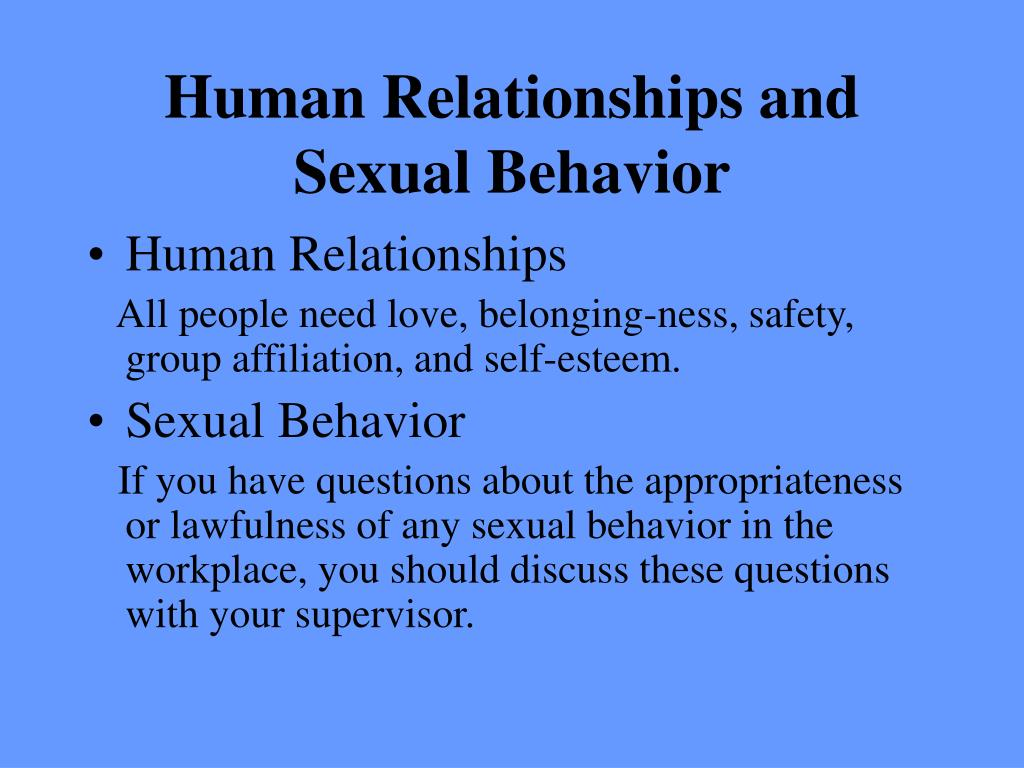 Human Relationships and Sexual Behavior