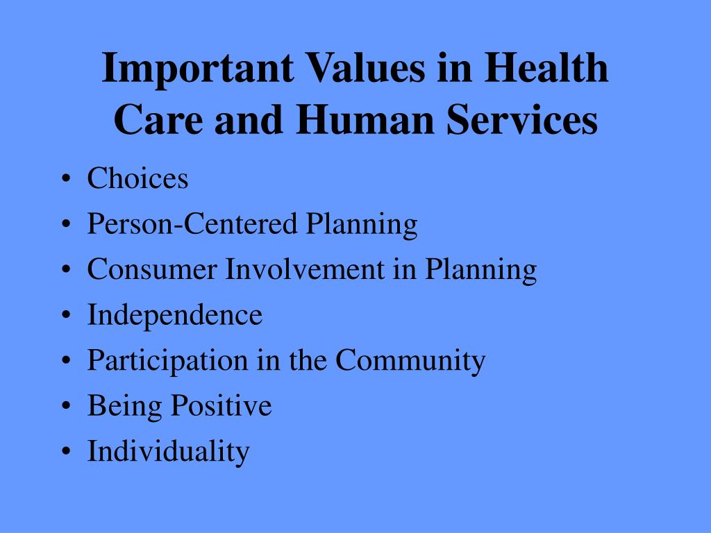 Important Values in Health Care and Human Services