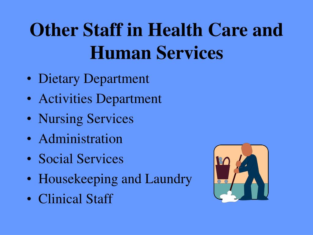 Other Staff in Health Care and Human Services