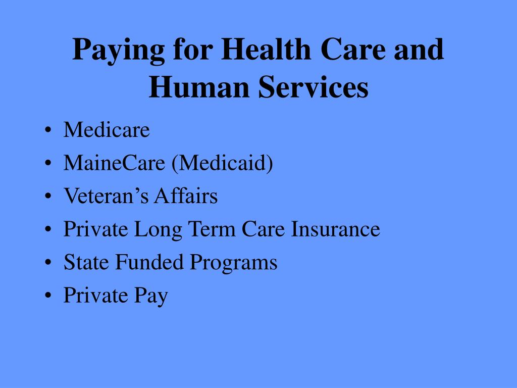 Paying for Health Care and Human Services