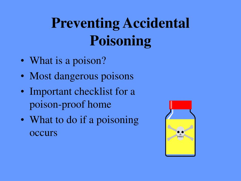 Preventing Accidental Poisoning