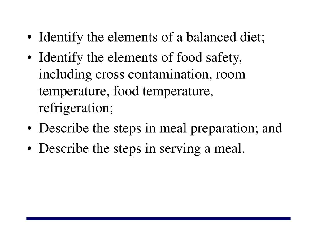 Identify the elements of a balanced diet;