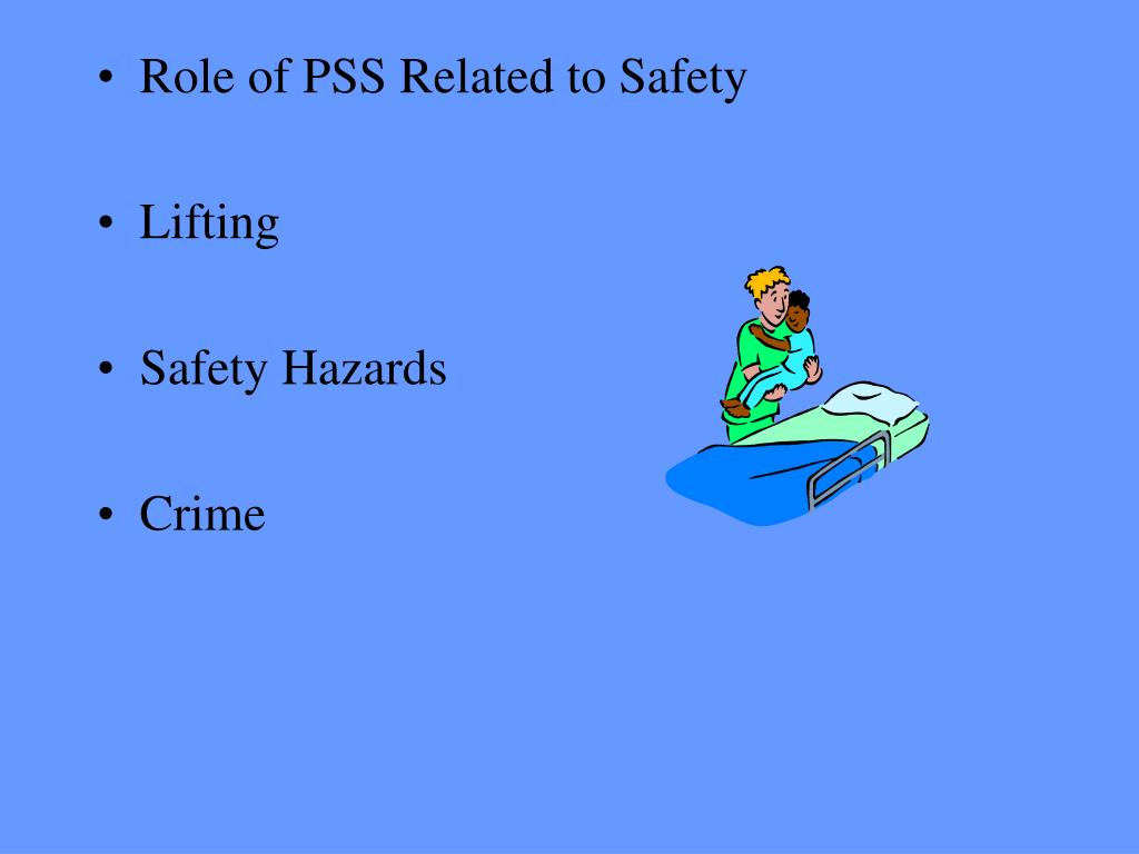 Role of PSS Related to Safety