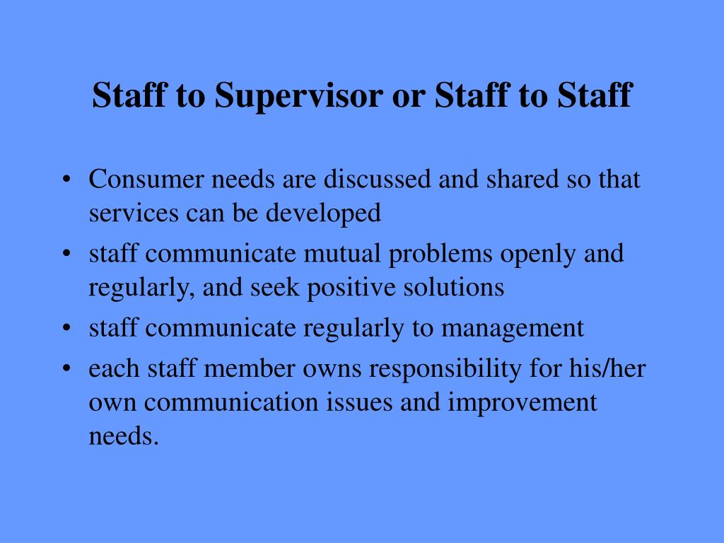 Staff to Supervisor or Staff to Staff