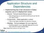 application structure and dependencies