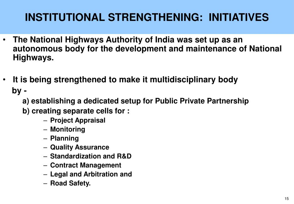 INSTITUTIONAL STRENGTHENING:  INITIATIVES