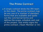 the prime contract
