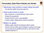 fortunately data plane attacks are harder