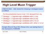 high level muon trigger19