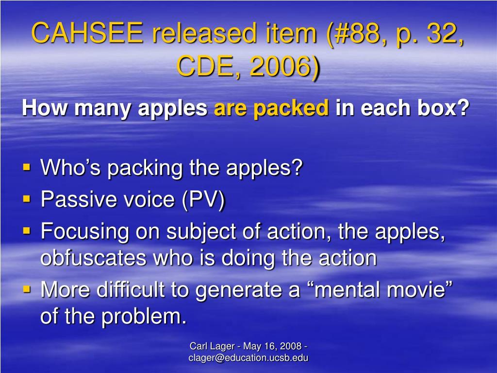CAHSEE released item (#88, p. 32, CDE, 2006)