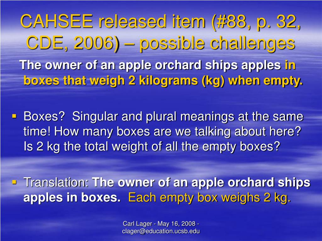 CAHSEE released item (#88, p. 32, CDE, 2006) – possible challenges