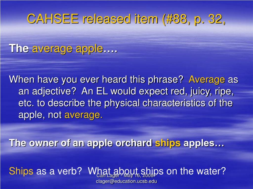 CAHSEE released item (#88, p. 32,