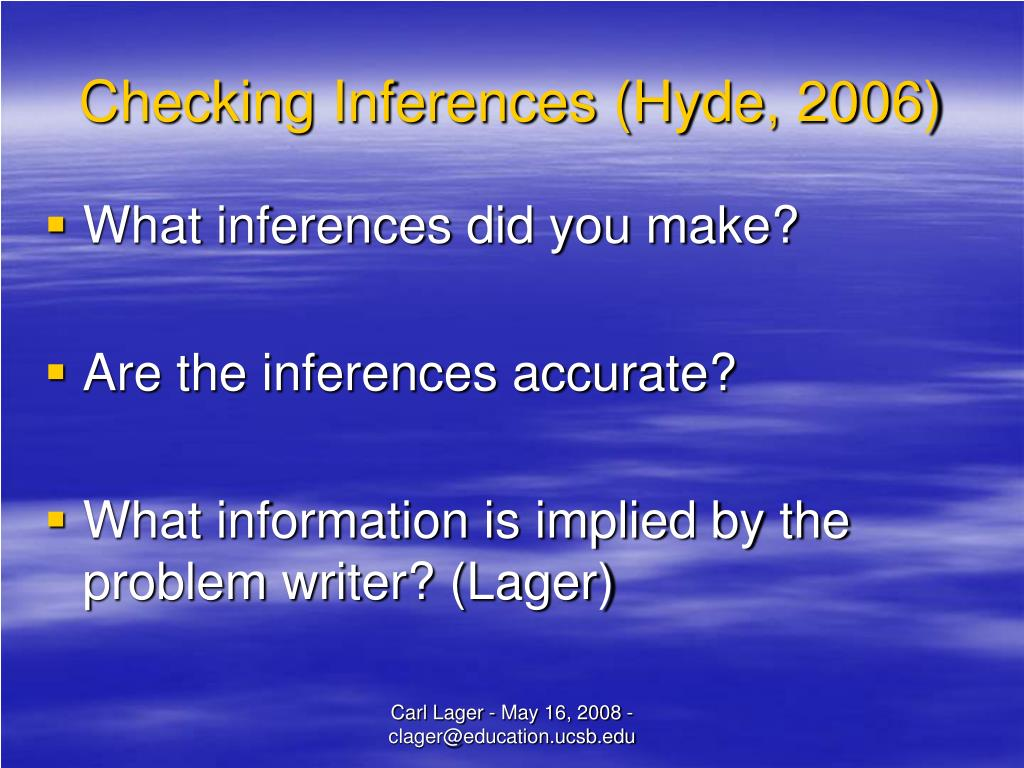 Checking Inferences (Hyde, 2006)