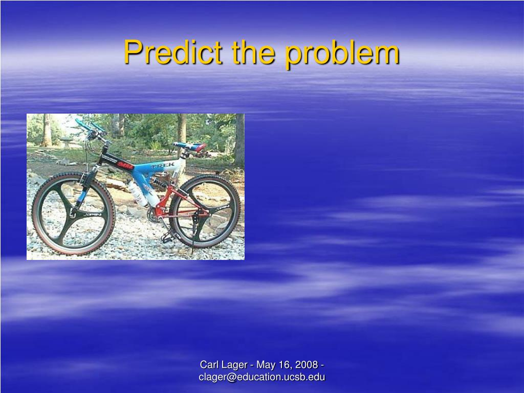 Predict the problem