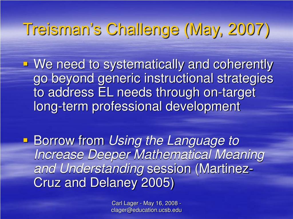 Treisman's Challenge (May, 2007)