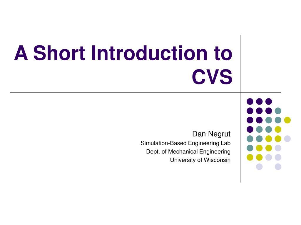 A Short Introduction to CVS