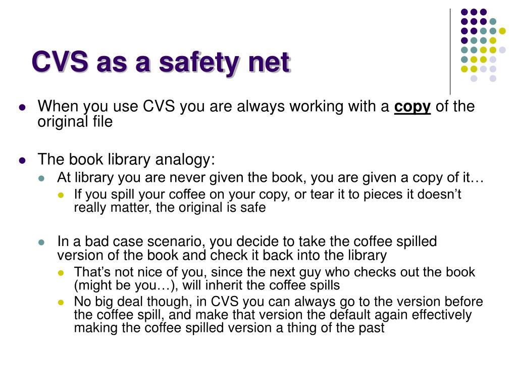 CVS as a safety net