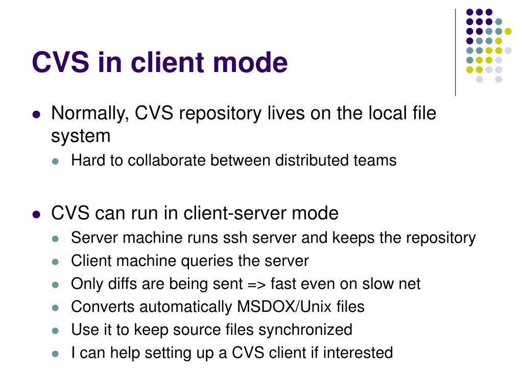 CVS in client mode