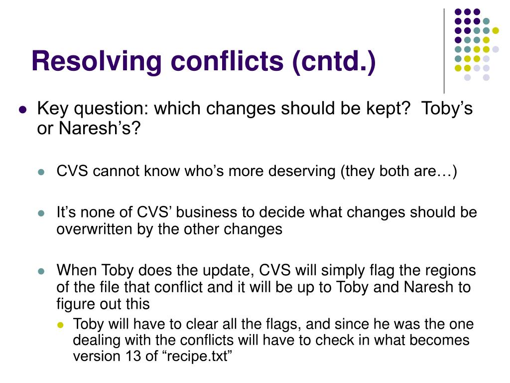 Resolving conflicts (cntd.)