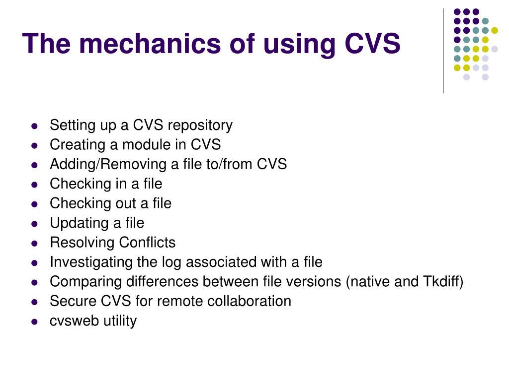 The mechanics of using CVS