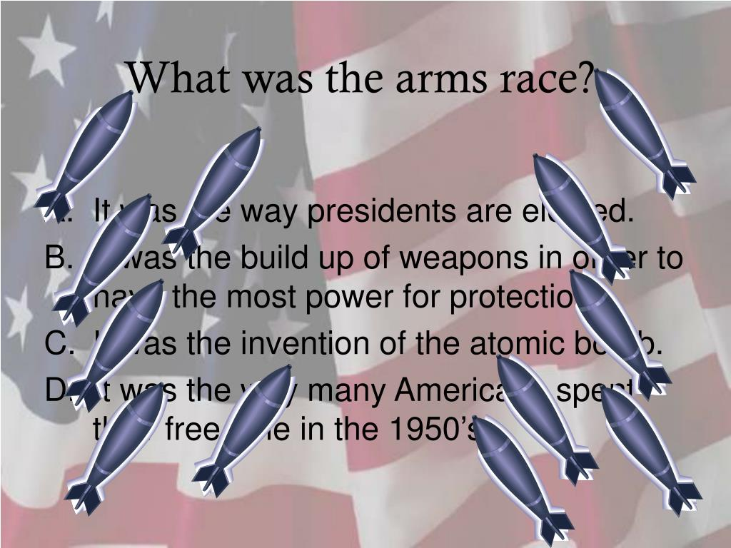 What was the arms race?