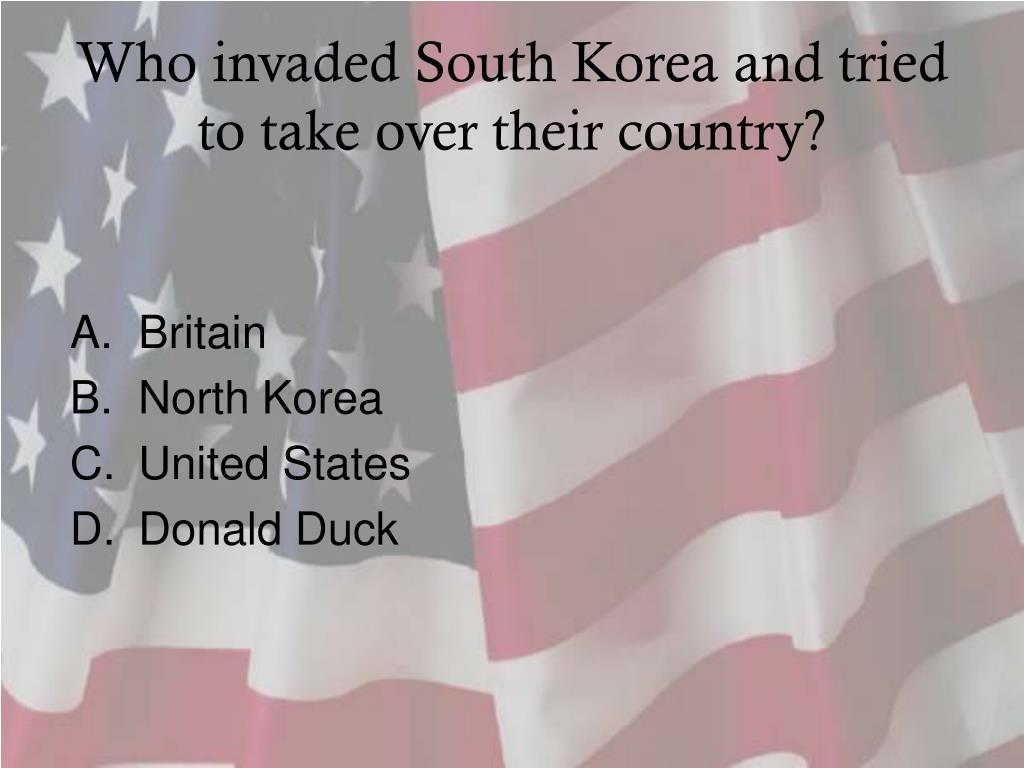 Who invaded South Korea and tried to take over their country?