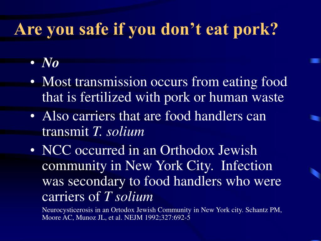Are you safe if you don't eat pork?