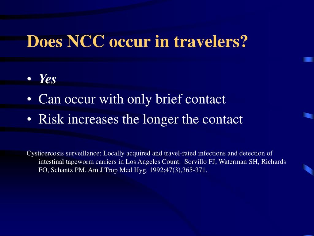 Does NCC occur in travelers?