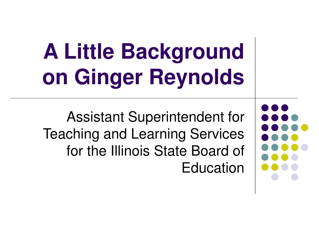 A Little Background on Ginger Reynolds
