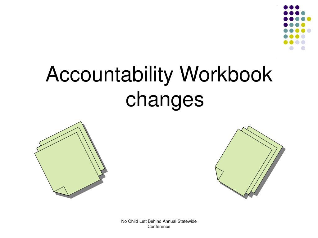 Accountability Workbook changes