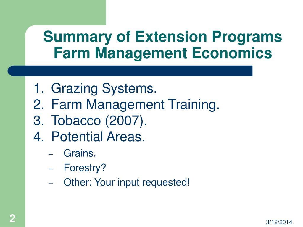 Summary of Extension Programs Farm Management Economics