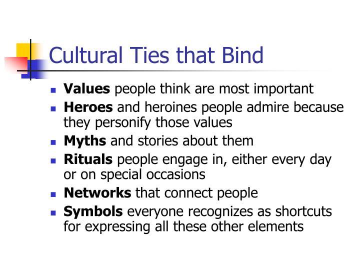 Cultural ties that bind