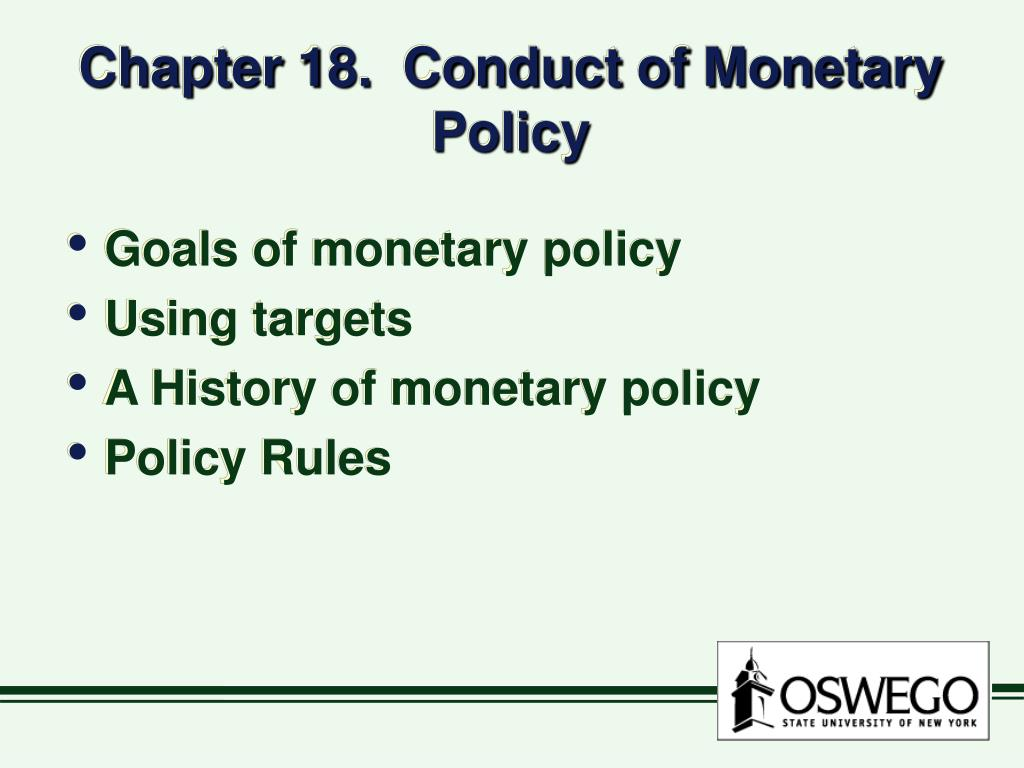 chapter 18 conduct of monetary policy l.
