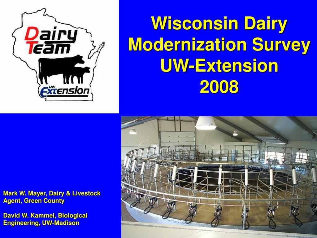 Wisconsin Dairy Modernization Survey  UW-Extension       2008