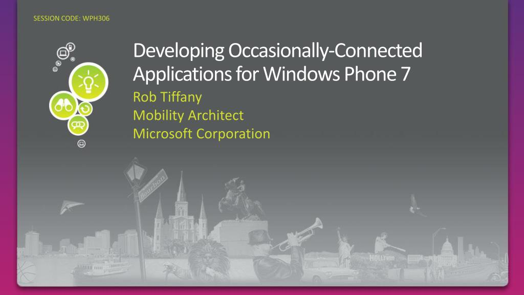 developing occasionally connected applications for windows phone 7 l.