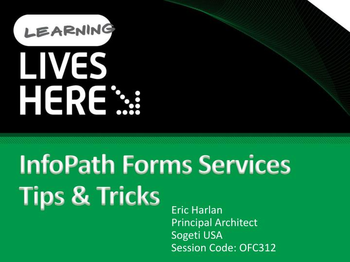 Infopath forms services tips tricks