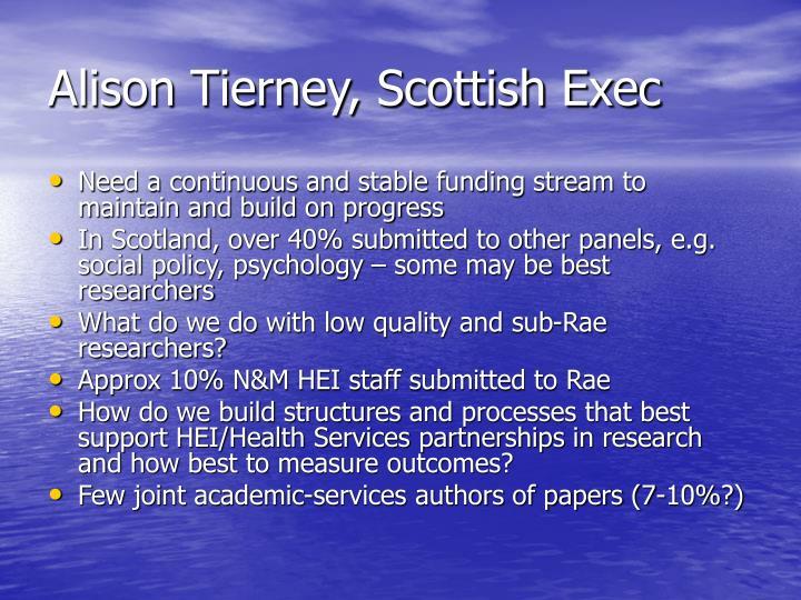 Alison Tierney, Scottish Exec