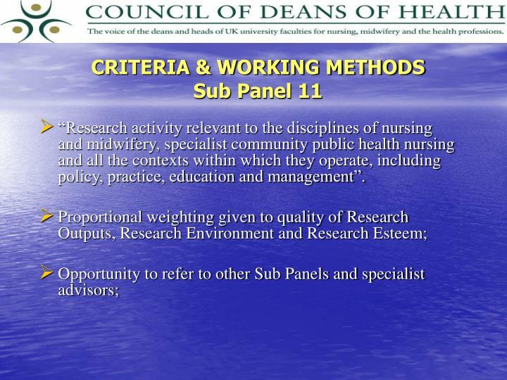 CRITERIA & WORKING METHODS