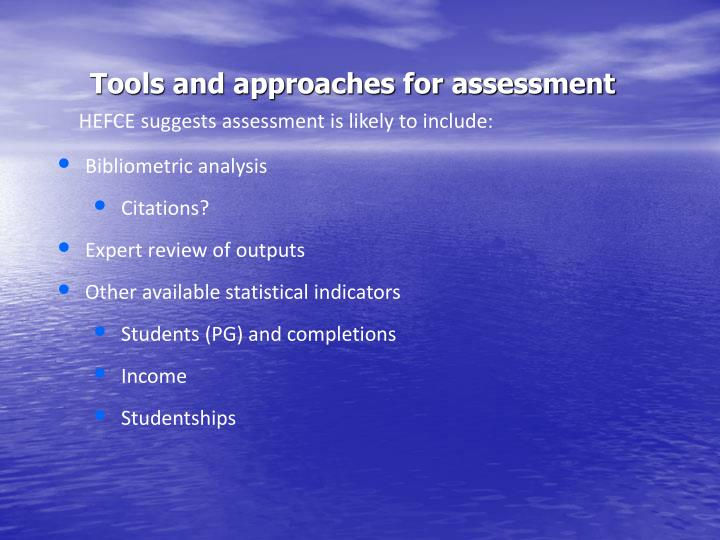 Tools and approaches for assessment