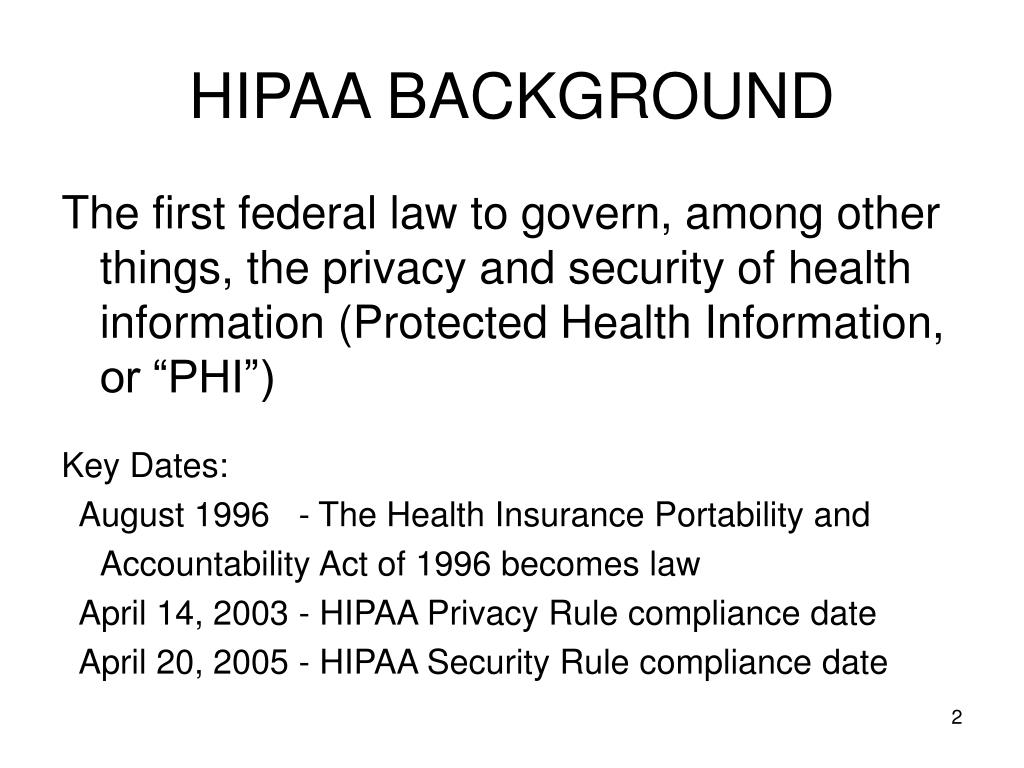 HIPAA BACKGROUND