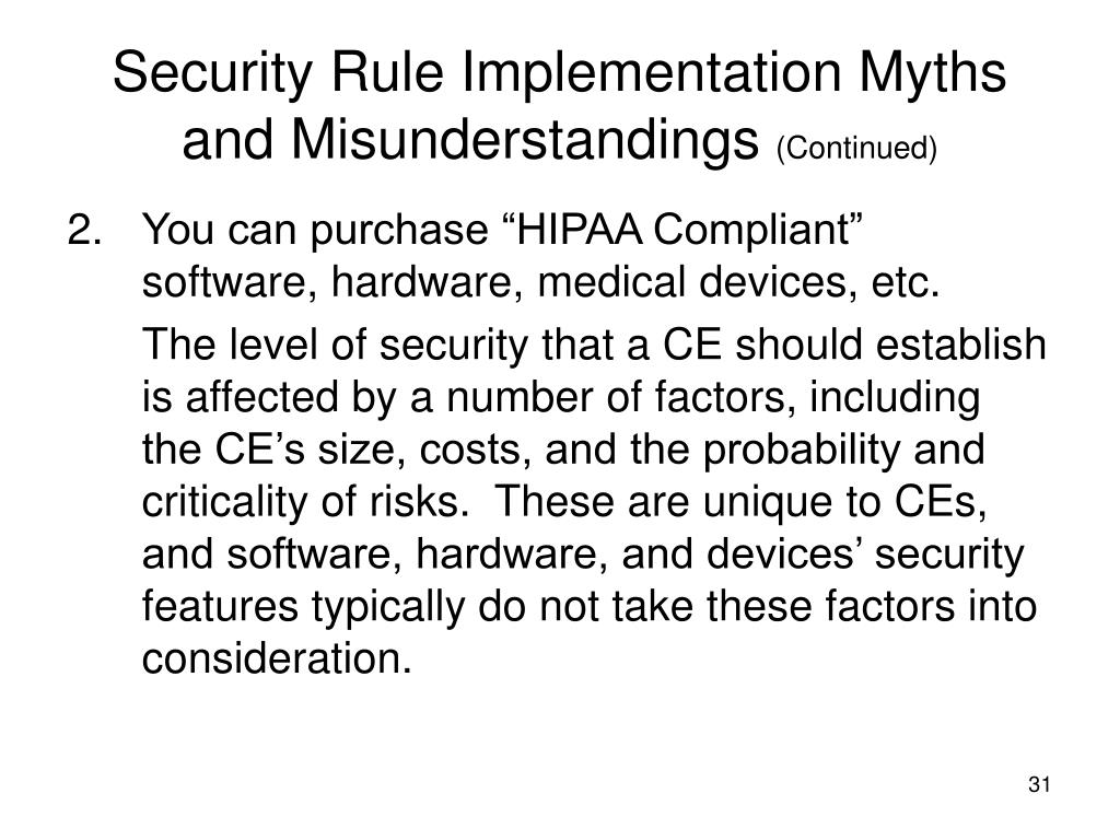 Security Rule Implementation Myths and Misunderstandings