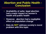 abortion and public health conclusion